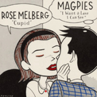 Rose Melberg / Magpies